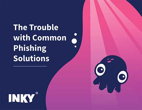 Inky-Trouble-with-Common-Phishing-Solutions